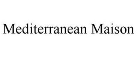 MEDITERRANEAN MAISON