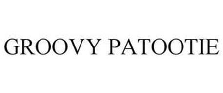GROOVY PATOOTIE