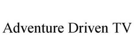 ADVENTURE DRIVEN TV