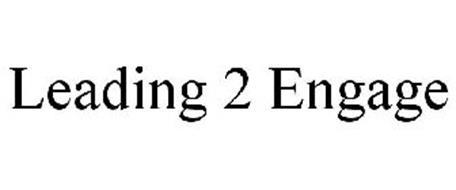LEADING 2 ENGAGE
