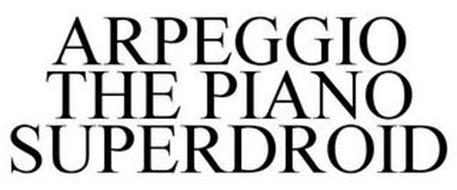 ARPEGGIO THE PIANO SUPERDROID