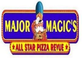 MAJOR MAGIC'S ALL STAR PIZZA REVUE