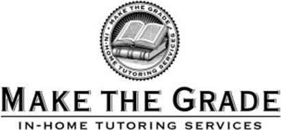 MAKE THE GRADE IN-HOME TUTORING SERVICES