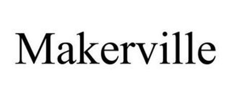 MAKERVILLE
