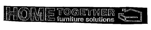 HOME TOGETHER FURNITURE SOLUTIONS