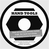 HAND TOOLS A HARD WORKING FORMULA FOR GENERATIONS