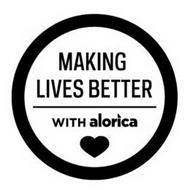 MAKING LIVES BETTER WITH ALORICA