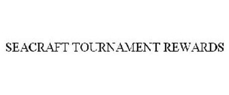 SEACRAFT TOURNAMENT REWARDS