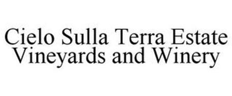 CIELO SULLA TERRA ESTATE VINEYARDS AND WINERY