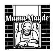 MAMA MAYDE
