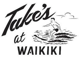 TAKE'S AT WAIKIKI
