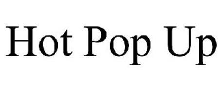 HOT POP UP