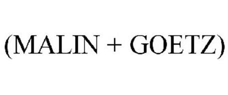 (MALIN + GOETZ)