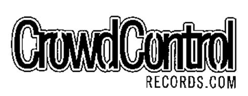 CROWD CONTROL RECORDS