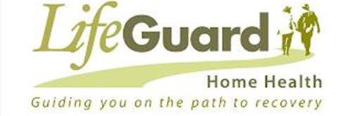 LIFEGUARD HOME HEALTH GUIDING YOU ON THE PATH TO RECOVERY
