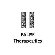 II PAUSE THERAPEUTICS