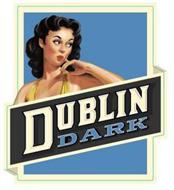 DUBLIN DARK