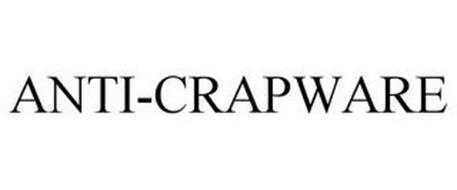 ANTI-CRAPWARE