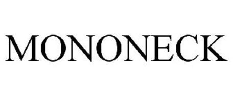 MONONECK