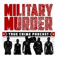 "MILITARY MURDER TRUE CRIME PODCAST 6' 6' 5'6"" 5'6"" 5' 5' 4'6"" 4'6"" 4' 4' 3'6"" 3'6"""