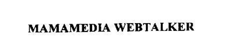 MAMAMEDIA WEBTALKER