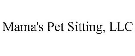 MAMA'S PET SITTING, LLC