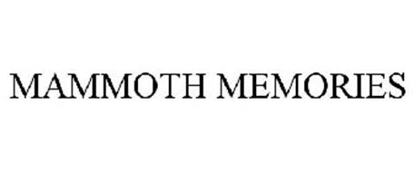 MAMMOTH MEMORIES
