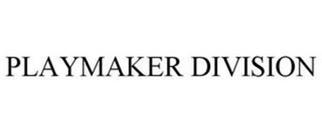 PLAYMAKER DIVISION