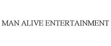 MAN ALIVE ENTERTAINMENT