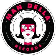 MAN DELLA RECORDS