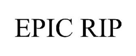 EPIC RIP
