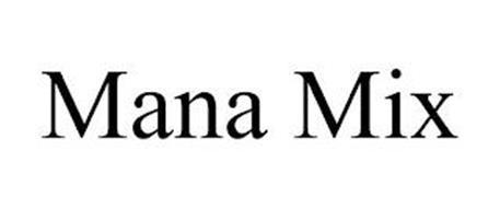 MANA MIX