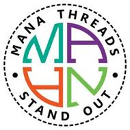 · MANA THREADS · STAND OUT MANA