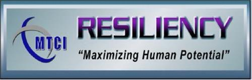 "MTCI RESILIENCY ""MAXIMIZING HUMAN POTENTIAL"""