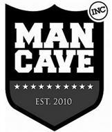 MANCAVE INC EST. 2010