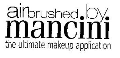 AIRBRUSHED.BY. MANCINI THE ULTIMATE MAKEUP APPLICATION