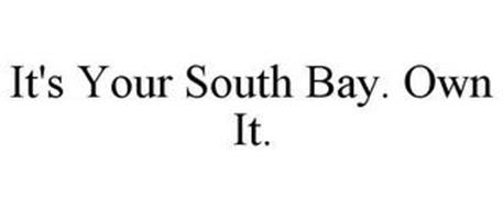 IT'S YOUR SOUTH BAY. OWN IT.