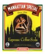 MANHATTAN SPECIAL ESPRESSO COFFEE SODA ORIGINAL SINCE 1895 10 FL OZ/296 ML