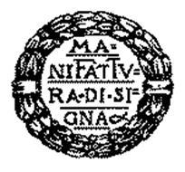 MANIFATTURA DI SIGNA Trademark of MANIFATTURA DI SIGNA S.R.L. ...