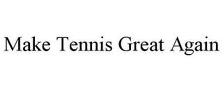 MAKE TENNIS GREAT AGAIN