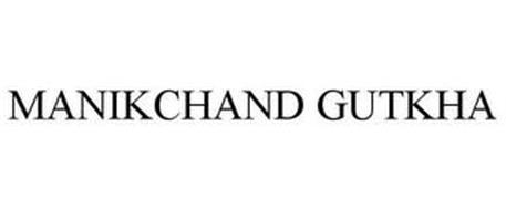 MANIKCHAND GUTKHA