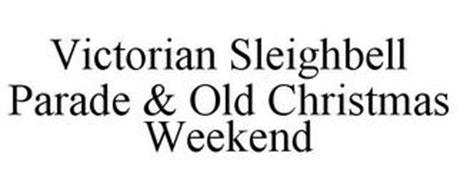 VICTORIAN SLEIGHBELL PARADE & OLD CHRISTMAS WEEKEND
