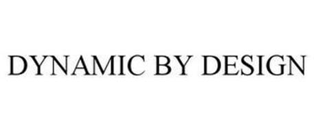 DYNAMIC BY DESIGN