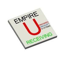 EMPIRE UNMANNED AIRCRAFT SYSTEMS RECEIVING
