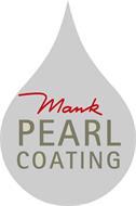 MANK PEARL COATING