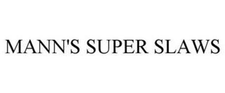 MANN'S SUPER SLAWS