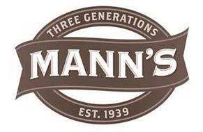 MANN'S THREE GENERATIONS EST. 1939
