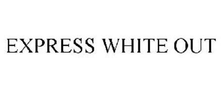EXPRESS WHITE OUT