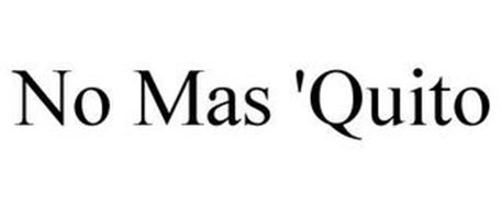 NO MAS 'QUITO