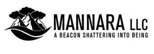 MANNARA LLC A BEACON SHATTERING INTO BEING